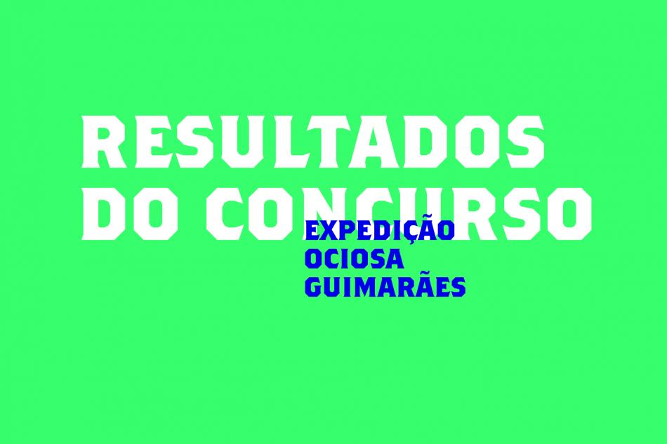 Premiados Expedição Ociosa: Guimarães